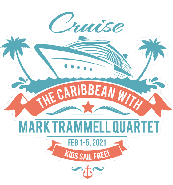 Cruise with the Mark Trammell Quartet on Singing At Sea